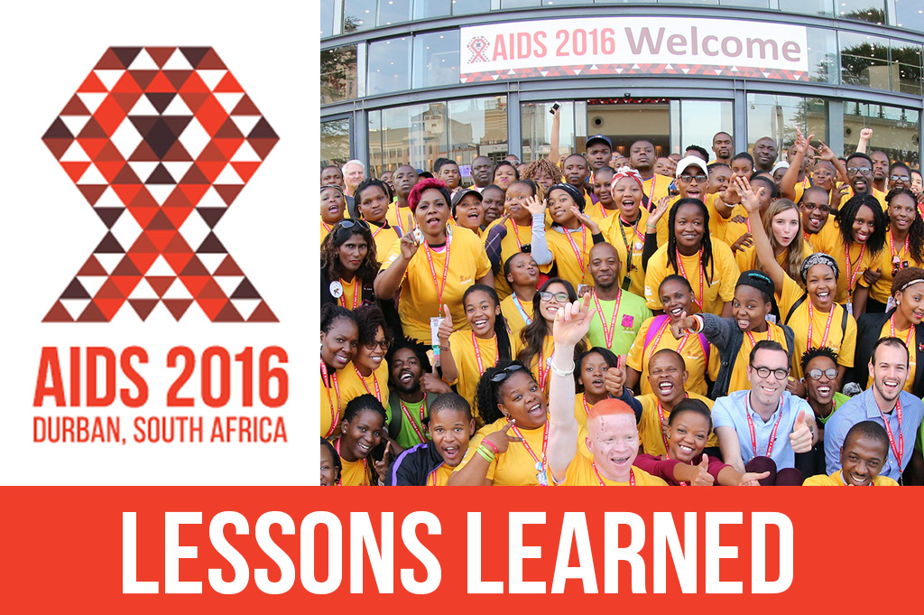 Lessons Learned from AIDS 2016