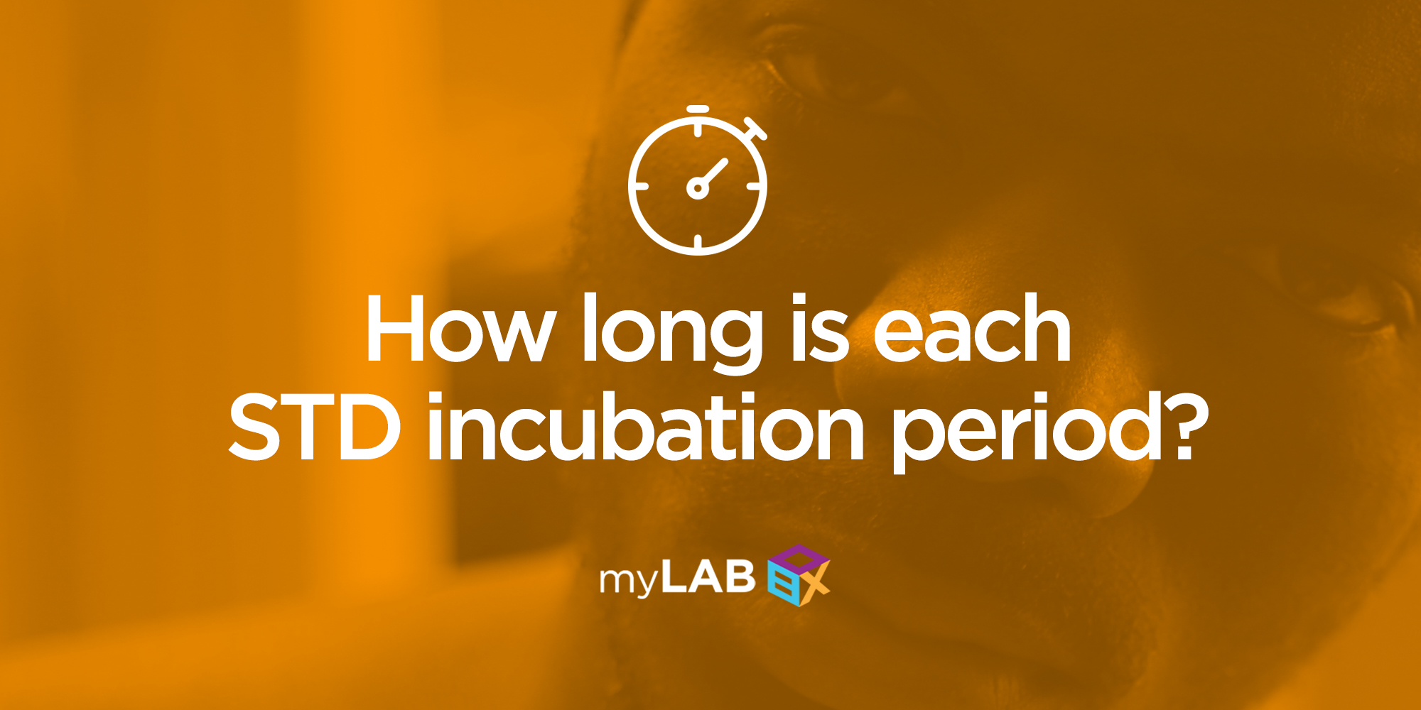 How Long Is Each STD Incubation Period?