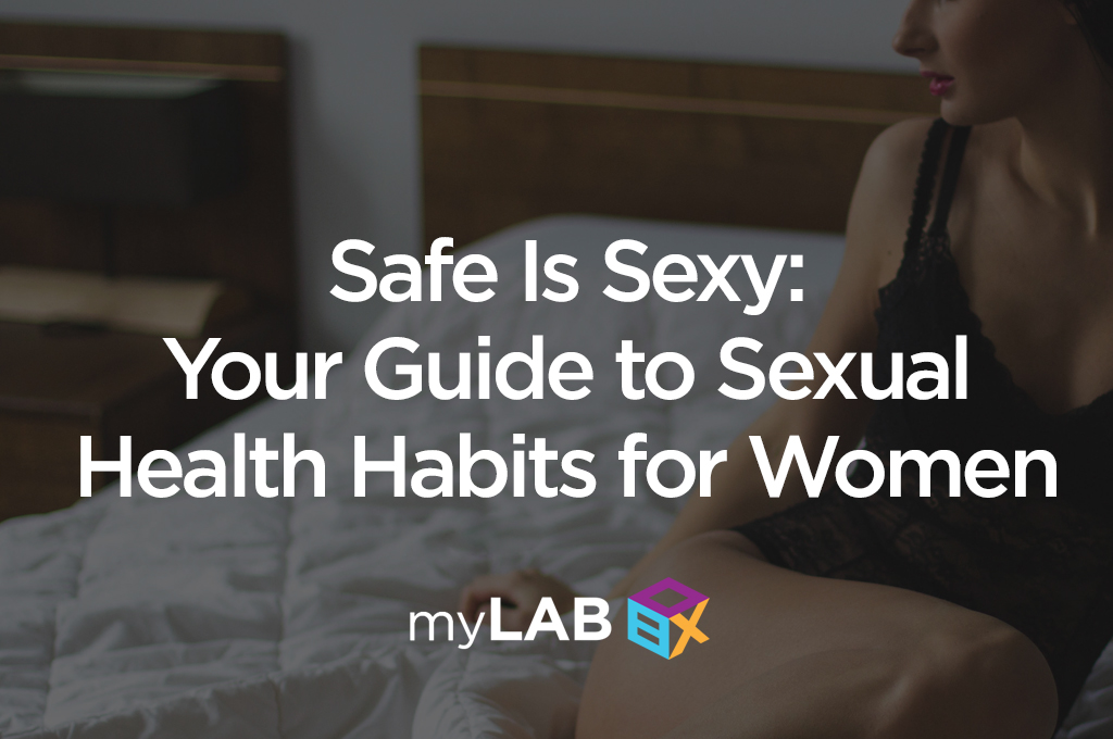 Safe Is Sexy: A Woman's Guide to Sexual Health