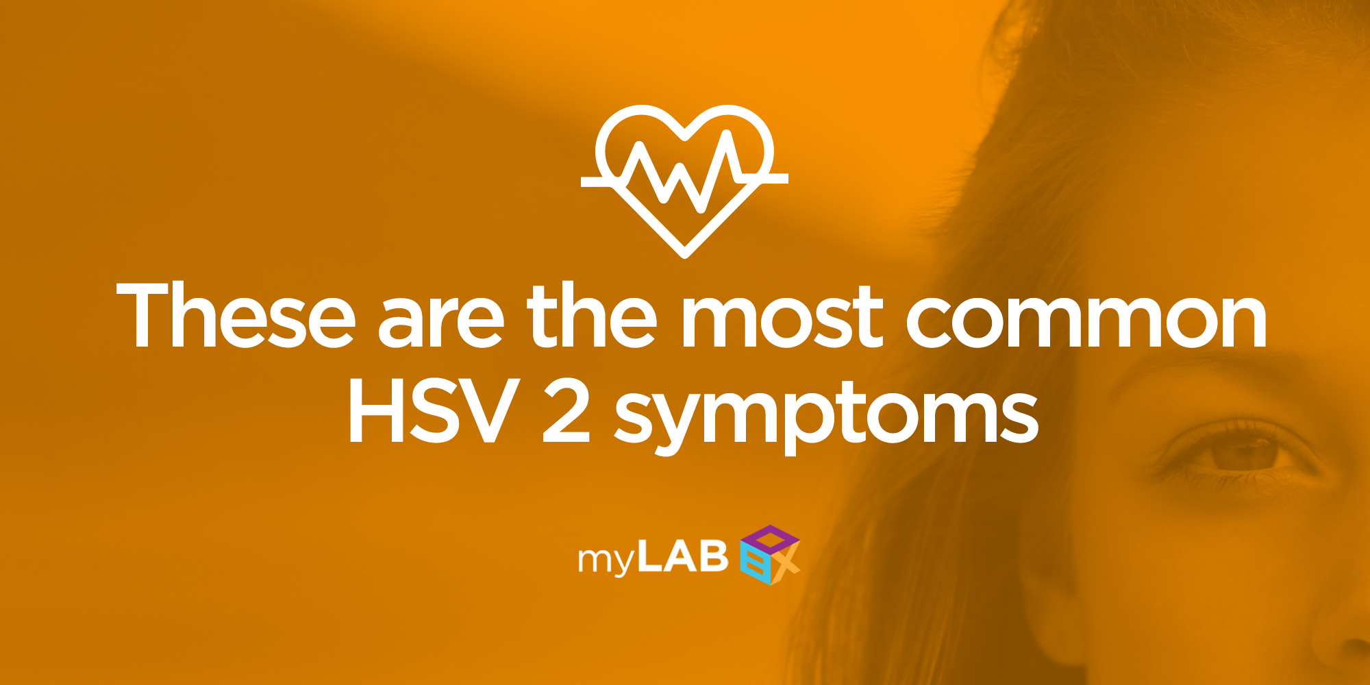 These Are The Most Common HSV 2 Symptoms