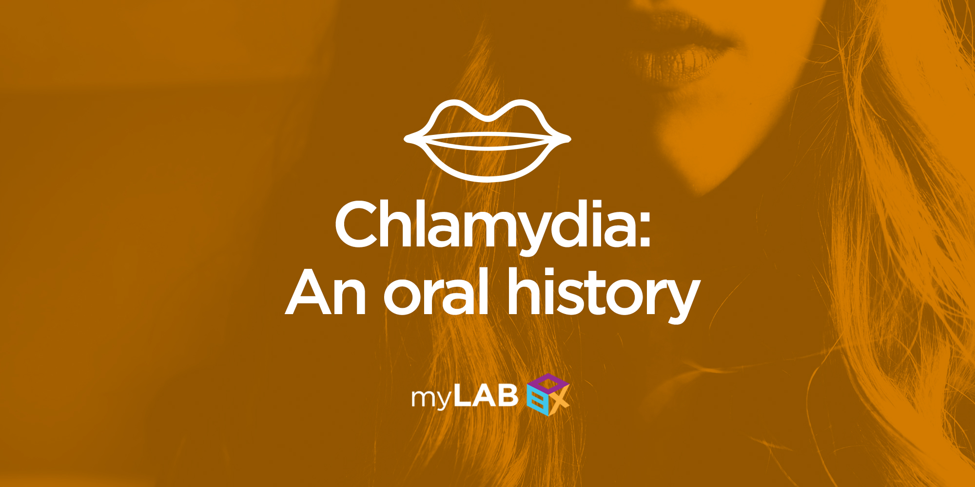 Chlamydia: An Oral History
