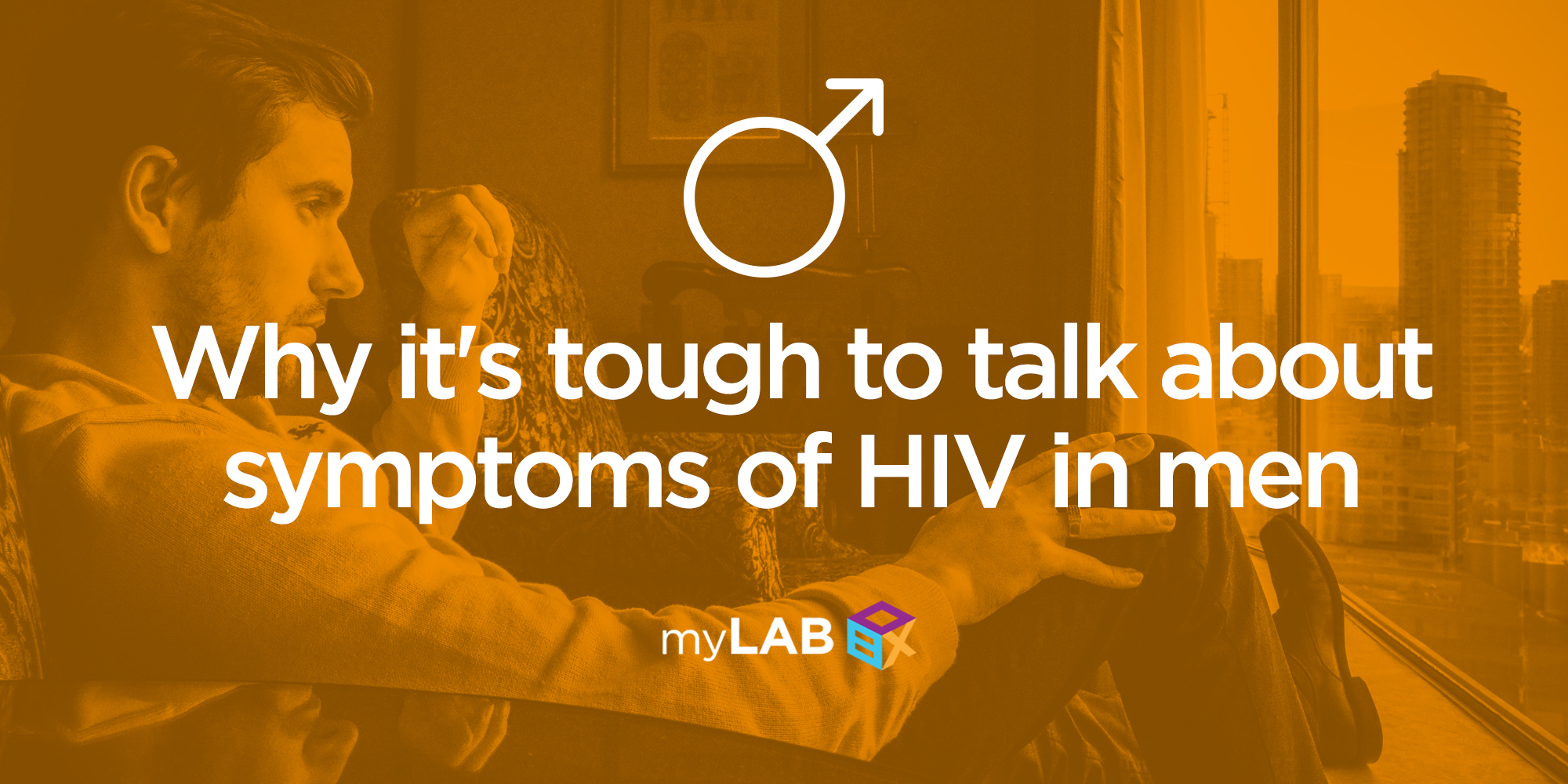 Why it's Tough to Talk about Symptoms of HIV in Men