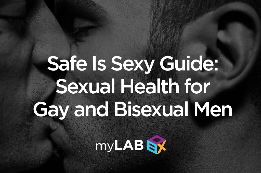 Safe is sexy Guide: Sexual Health for gay and bisexual men