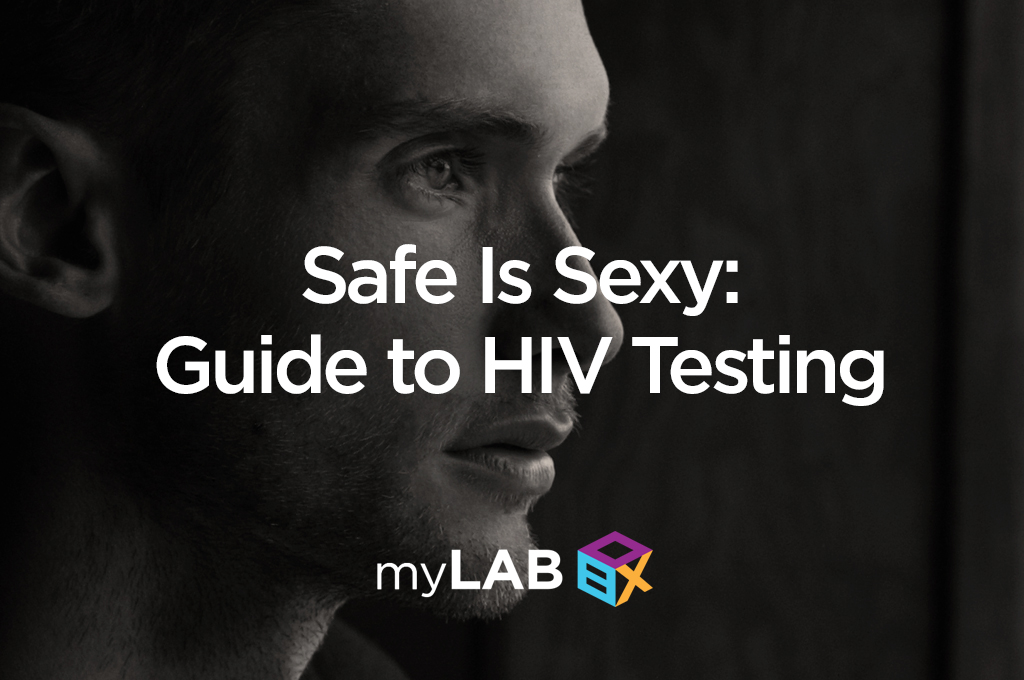 Safe Is Sexy: Guide to HIV Testing