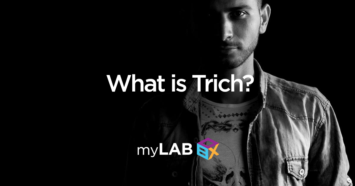 What is trich