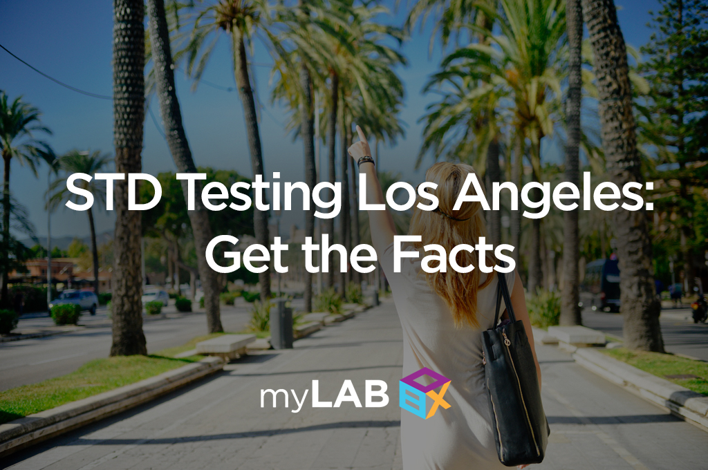 STD Testing Los Angeles: Get the Facts