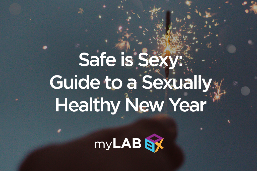 Safe is Sexy Guide to a Sexually Healthy New Year