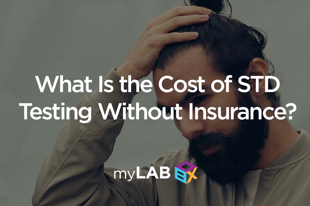 What Is the Cost of STD Testing Without Insurance?