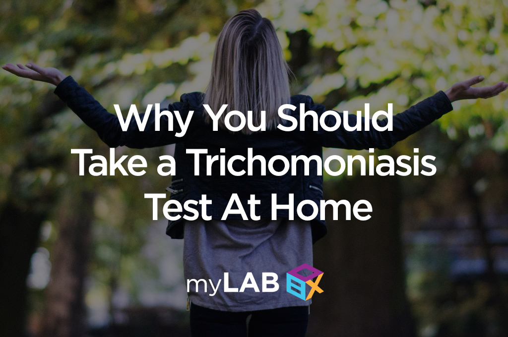 Why You Should Take a Trichomoniasis Test At Home