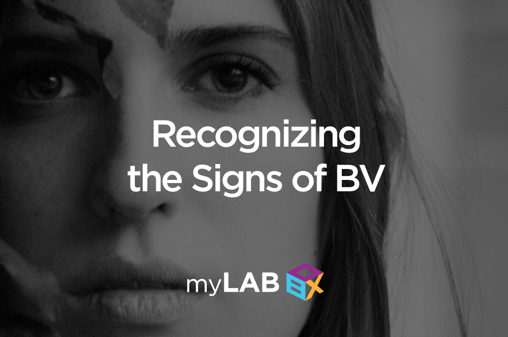 Recognizing the Signs of BV