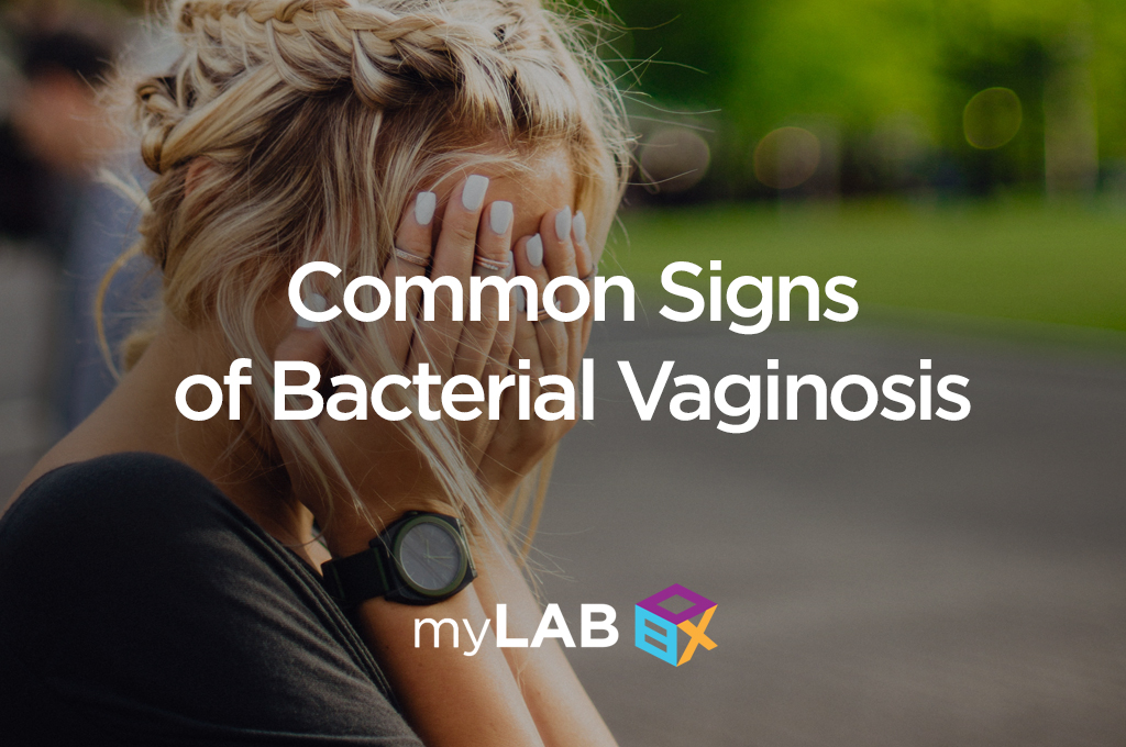 Common Signs of Bacterial Vaginosis