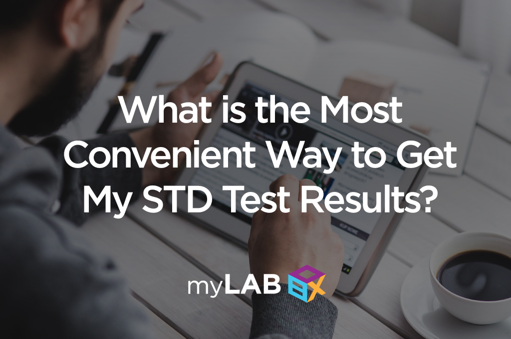 What is the Most Convenient Way to Get MySTD Test Results?