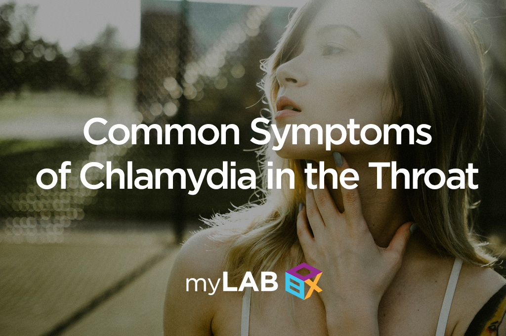 Common Symptoms of Chlamydia in the Throat