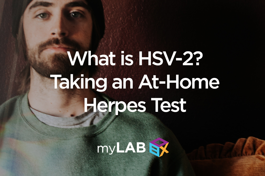 What is HSV-2? Taking an At-Home Herpes Test | myLAB Box