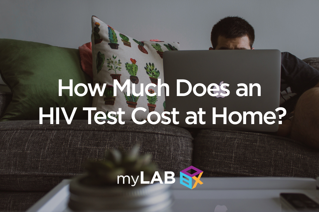 How Much Does an HIV Test Cost at Home?