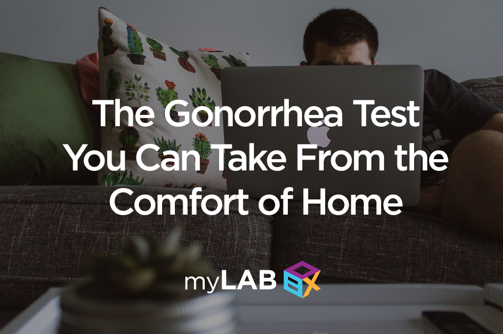 The Gonorrhea Test You Can Take From the Comfort of Home