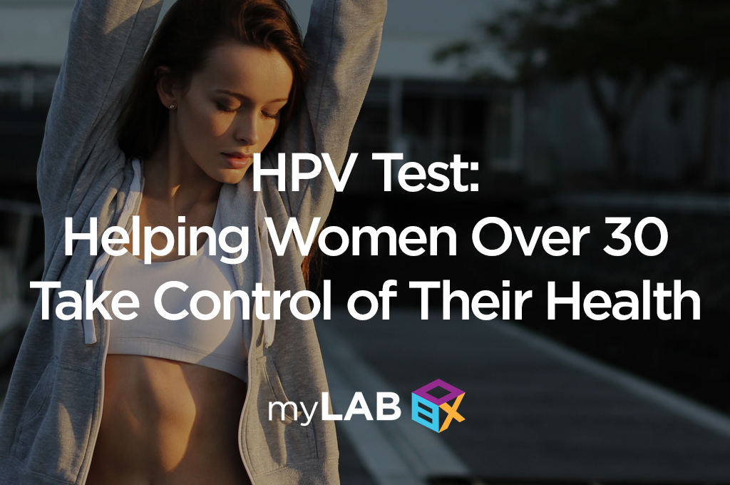 HPVTest: Helping Women Over 30 Take Control of Their Health