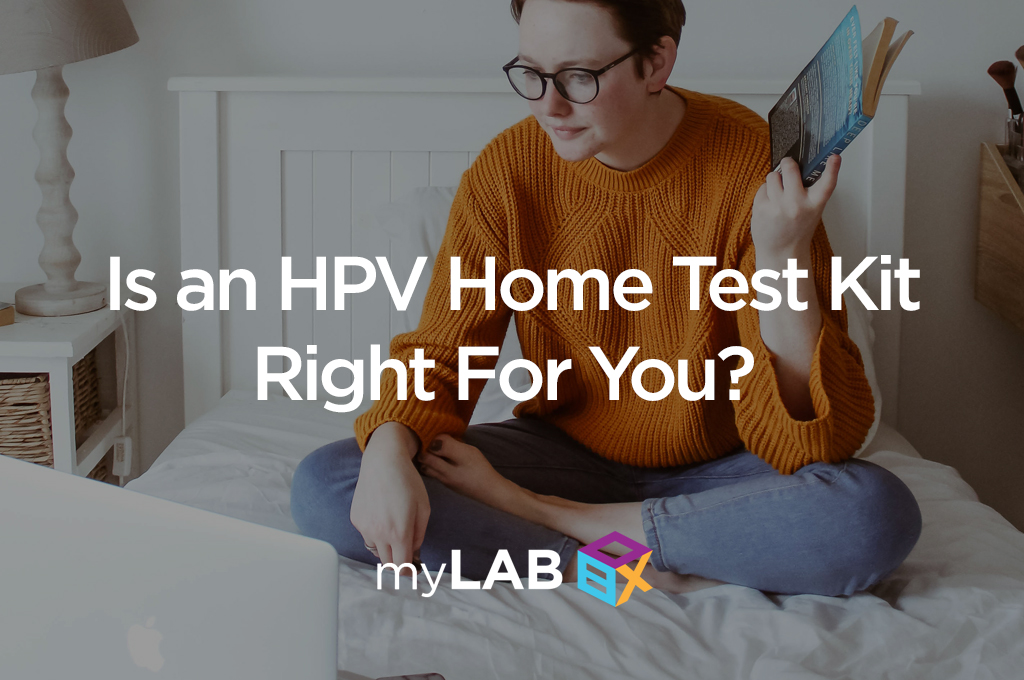 Is an HPV Home Test Kit Right For You?