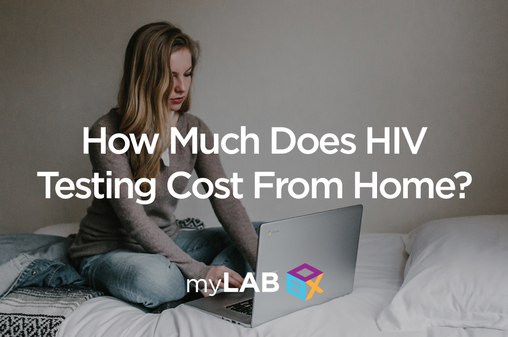 How Much Does HIV Testing Cost From Home?